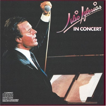 Julio Iglesias - In Concert