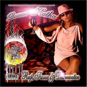 Queen Katha - Rap,Fame & Diamanten