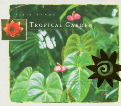 Felix Pando - Tropical Garden