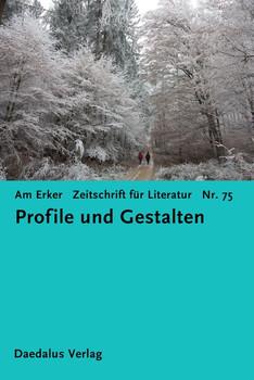 Am Erker. Zeitschrift für Literatur. Heft 75: Profile und Gestalten - Fiktiver Alltag e. V.  [Taschenbuch]