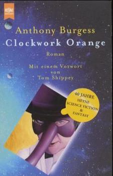 Clockwork Orange: Roman - Anthony Burgess