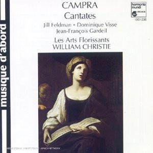 Les Arts Florissants - Campra: Cantatas