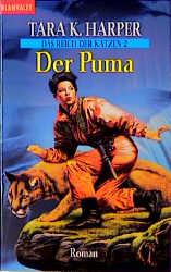 Der Puma - Tara K. Harper