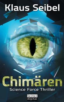 Chimären - Klaus Seibel  [Taschenbuch]