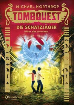 Tombquest - Die Schatzjäger, Band 02. Hüter des Amuletts - Michael Northrop  [Gebundene Ausgabe]