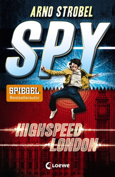 SPY - Highspeed London - Arno Strobel  [Taschenbuch]