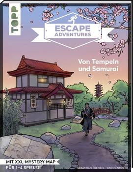 Escape Adventures – Von Drachen und Samurai. Das ultimative Escape-Room-Erlebnis jetzt auch als Buch! Mit XXL-Mystery-Map für 1-4 Spieler. 90 Minuten Spielzeit - Sebastian Frenzel  [Taschenbuch]