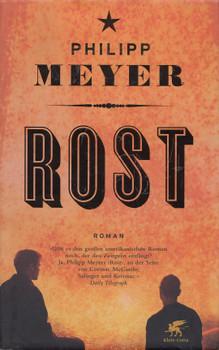 Rost - Phillip Meyer [Gebundene Ausgabe]