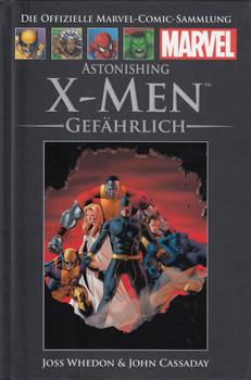 Die offizielle Marvel-Comic-Sammlung 39: Astonishing X-Men: Gefährlich - Joss Whedon [Gebundene Ausgabe]