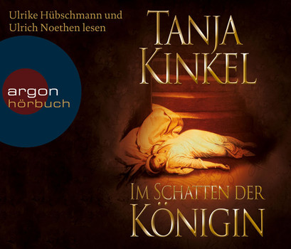 Im Schatten der Königin (Hörbestseller) (6 CDs) - Tanja Kinkel