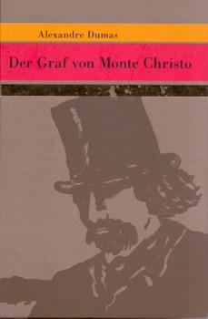 Meisterwerke der Weltliteratur: Der Graf von Monte Christo - Alexandre Dumas [Gebundene Ausgabe]