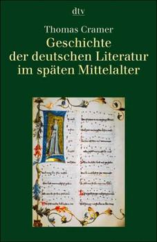 Geschichte der deutschen Literatur im späten Mittelalter. - Thomas Cramer