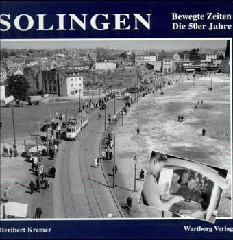 Solingen - Heribert Kremer [Gebundene Ausgabe]