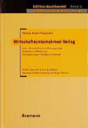 Wirtschaftsunternehmen Verlag - Thomas Breyer-Mayländer