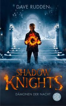 Shadow Knights - Dämonen der Nacht - Dave Rudden  [Taschenbuch]