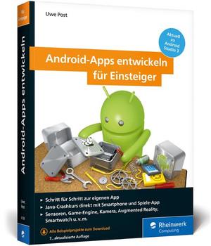 Android-Apps entwickeln für Einsteiger. Eigene Apps und Spiele mit Android Studio 3 - Uwe Post  [Taschenbuch]