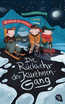Die Rückkehr der Kurzhosengang - Zoran Drvenkar  [Taschenbuch]