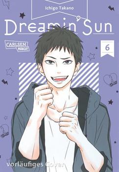 Dreamin' Sun 6 - Ichigo Takano  [Taschenbuch]