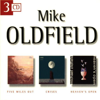 Mike Oldfield - Five Miles Out/Crises/Heaven's Open [3-CD-Box]