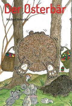 Der Osterbär - Michael Beheshti  [Gebundene Ausgabe]