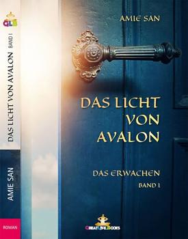 Das Licht von Avalon. Das Erwachen - Amie San  [Taschenbuch]