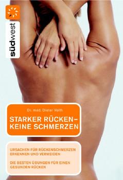 Starker Rücken - keine Schmerzen - Dieter Veith