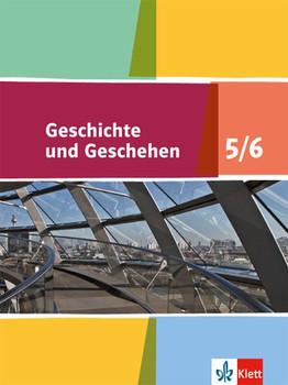 Geschichte und Geschehen / Schülerbuch 5/6. Ausgabe Niedersachsen und Bremen Gymnasium ab 2015 [Gebundene Ausgabe]
