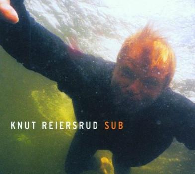 Knut Reiersrud - Sub