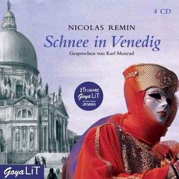 Nicolas Remin - Schnee in Venedig Jubiläumsausgabe