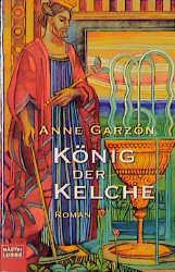 König der Kelche. - Anne Garzon