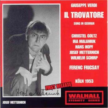 Christel Goltz - Verdi: Il Trovatore