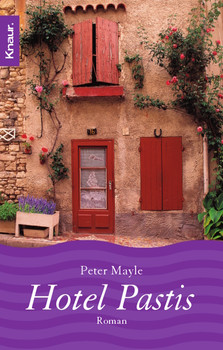 Hotel Pastis. - Peter Mayle