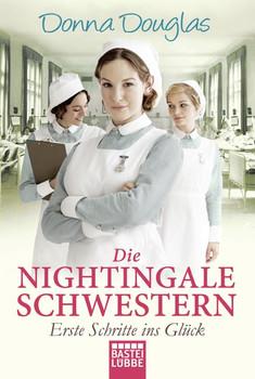 Die Nightingale Schwestern: Freundinnen fürs Leben Donna Douglas [Taschenbuch]