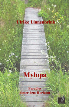 Mylopa - Paradies hinter dem Horizont - Linnenbrink, Ulrike