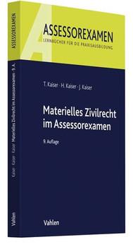 Materielles Zivilrecht im Assessorexamen - Torsten Kaiser  [Taschenbuch]