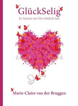 GlückSelig - Marie-Claire van der Bruggen