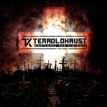 Terrolokaust - God Loves the Violence