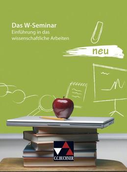 Das W-Seminar: Einführung in das wissenschaftliche Arbeiten - Steffen Fritsche [Broschiert, 1. Auflage 2018]