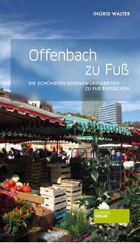 Offenbach zu Fuß - Ingrid Walter