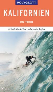 POLYGLOTT on tour Reiseführer Kalifornien - Karl Teuschl  [Gebundene Ausgabe]