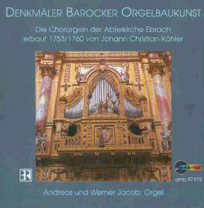 Andreas Jacob - Orgel Abteikirche Ebrach
