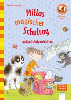 Millas magischer Schultag: Lustige Schulgeschichten. Der Bücherbär: Allererstes Lesen - Pantermüller, Alice