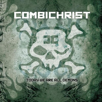 Combichrist - Today We Are All Demons (Limited Edition)