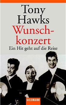 Wunschkonzert: Ein Hit geht auf die Reise - Tony Hawks