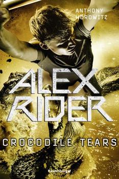 Alex Rider, Band 8: Crocodile Tears - Anthony Horowitz  [Taschenbuch]