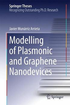 Modelling of Plasmonic and Graphene Nanodevices - Javier Munárriz Arrieta  [Gebundene Ausgabe]