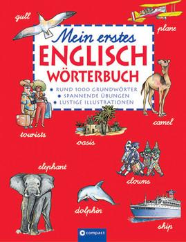 Mein erstes Englisch Wörterbuch: Englisch-Deutsch / Deutsch-Englisch