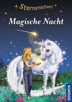 Sternenschweif Magische Nacht - Linda Chapman  [Gebundene Ausgabe]