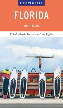 POLYGLOTT on tour Reiseführer Florida - Karl Teuschl  [Taschenbuch]