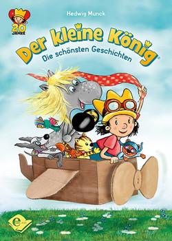 Der kleine König. Die schönsten Geschichten - Hedwig Munck  [Gebundene Ausgabe]